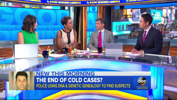 [IMAGE] Good Morning America -- DNA and Genetic Genealogy Becoming Major Game Changer in Cold Cases