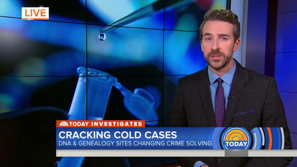 [IMAGE] Today Show -- Cracking Cold Cases; DNA and Genealogy Sites Change Crime Solving